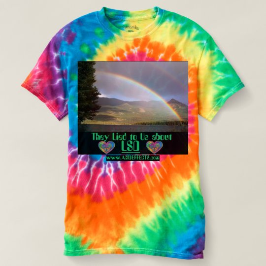 The lied to us about acid t-shirt