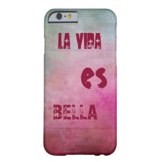 """The life is beautiful "" Barely There iPhone 6 Case"
