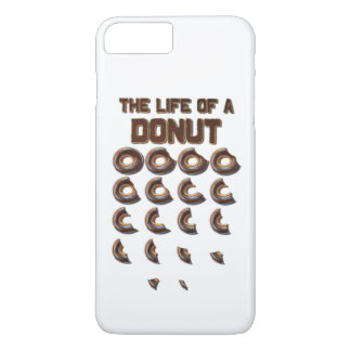 The Life of a Donut iPhone 7 Plus Case