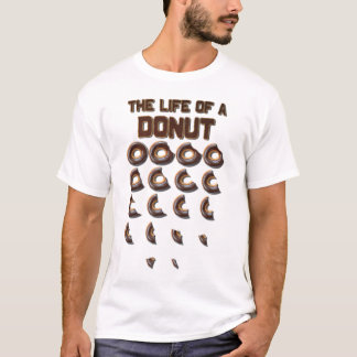 The Life of a Donut Men's T-Shirt
