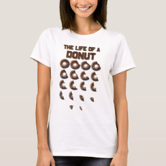 The Life of a Donut Women's T-Shirt