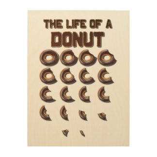 The Life of a Donut Wood Wall Art