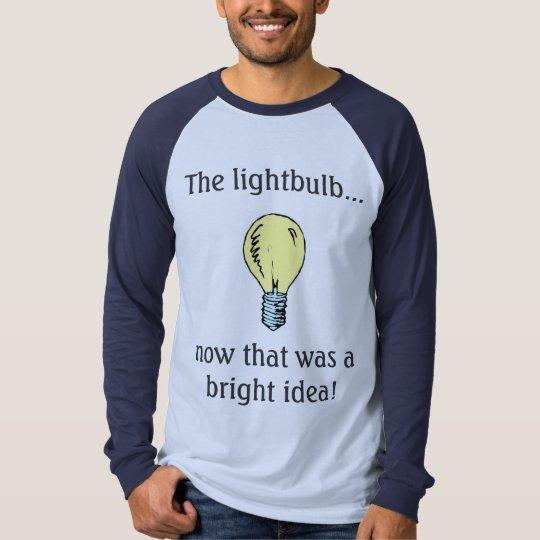 The light bulb T-Shirt