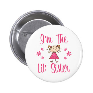 The Lil Sister Pinback Buttons