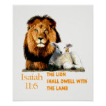 The Lion shall dwell with the Lamb Isaiah 11:6 Poster