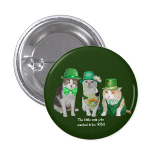 The Little Cats Who Wanted to be Irish 1 Inch Round Button