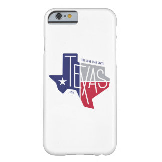 The Lone Star State Barely There iPhone 6 Case