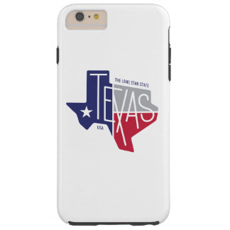 The Lone Star State Tough iPhone 6 Plus Case