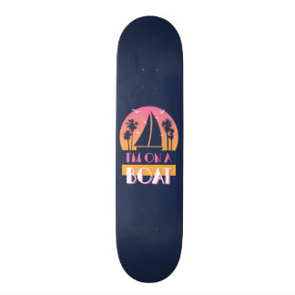 The Lonely Island - I'm On A Boat Skateboard Deck