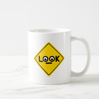 The LOOK traffic sign Coffee Mug