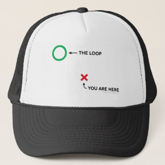 The Loop, X and O, You Are Here Trucker Hat