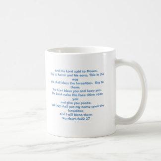 The Lord bless you and keep you. Coffee Mug