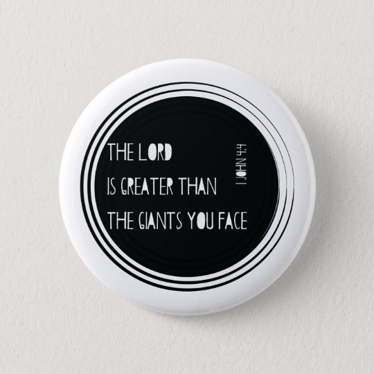 The Lord is Greater than... 2 Inch Round Button