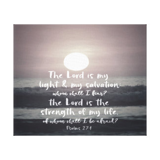 The Lord is my Light and Salvation Bible Verse Canvas Print