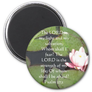 The LORD is my light  - Psalm 27:1 2 Inch Round Magnet