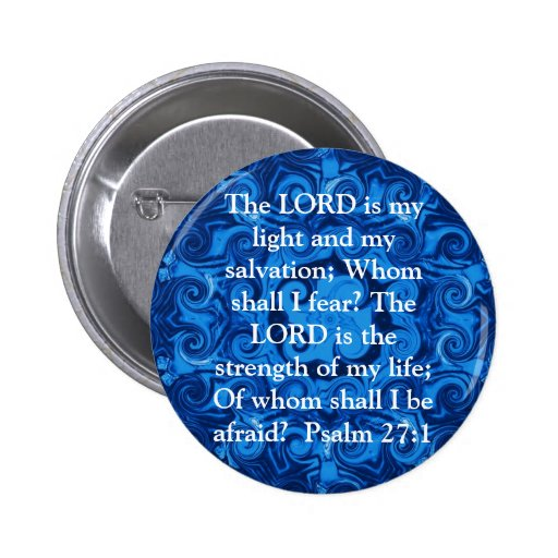 The LORD is my light  - Psalm 27:1 Pins