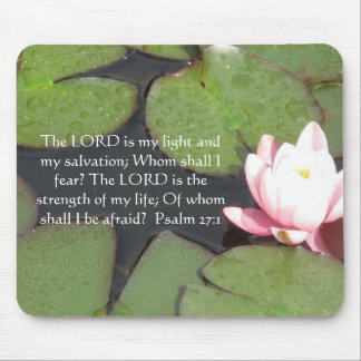 The LORD is my light  - Psalm 27:1 Mouse Pad