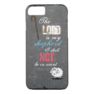 The Lord is my shepherd iPhone 7 Case