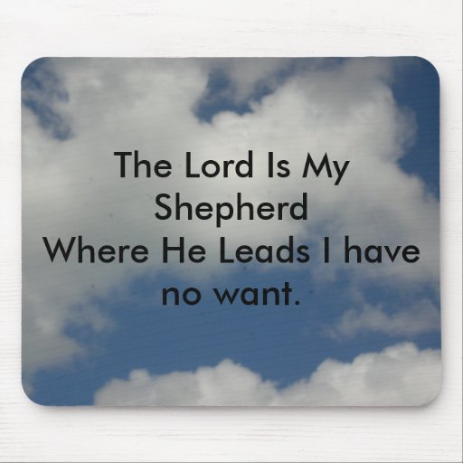 The Lord is My Shepherd Mousepads