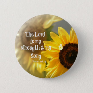 The Lord is my Strength and Song Bible Verse 2 Inch Round Button