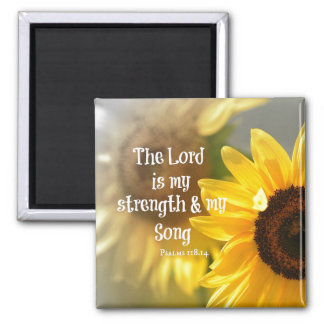 The Lord is my Strength and Song Bible Verse Square Magnet