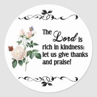 The Lord Is Rich In Kindness Custom Sticker