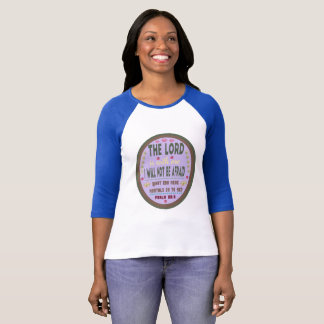 The Lord Is With Me Raglan T-Shirt