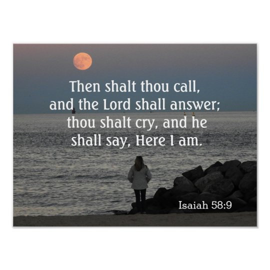 The Lord shall answer~~Isaiah 58:9 -art print