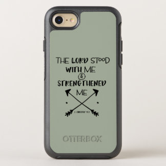 The Lord strengthened me Bible Verse Quote OtterBox Symmetry iPhone 8/7 Case