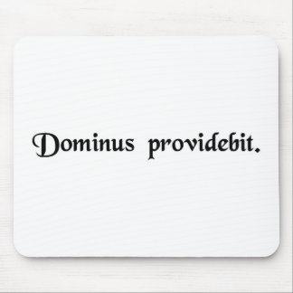 The Lord will provide. Mouse Pads