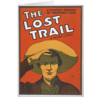 The Lost Trail, 'Anthony E. Wills' Vintage Theater Card