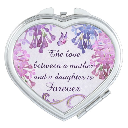 The love between a mother and daughter is forever compact mirrors