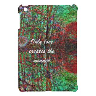 The love of nature creates a wonderful world iPad mini cover