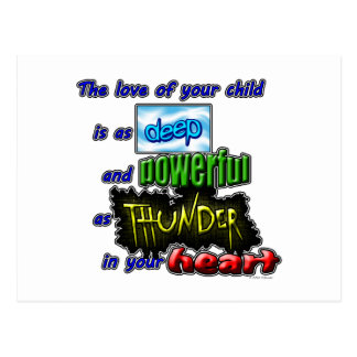 The love of your child is as deep and powerful... postcard