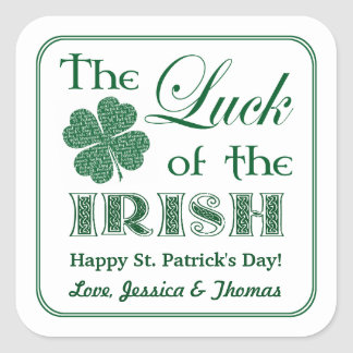 The Luck Of The Irish St. Patrick's Day Square Sticker