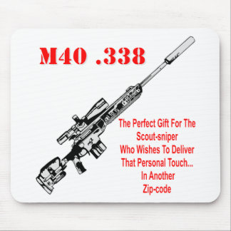 The M40 The Perfect Gift For The Scout-Sniper Mouse Pad
