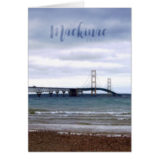 The Mackinac Bridge Card