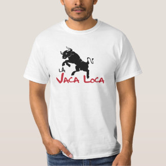 The mad cow - Vaca Loca T-Shirt