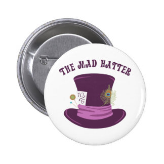 The Mad Hatter 2 Inch Round Button