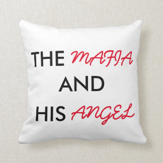 The Mafia and His Angel Pillow