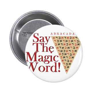 The Magic Word 2 Inch Round Button