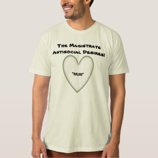 The Magistrate Antisocial Desires p112 T-Shirt