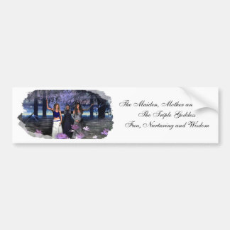 The Maiden, Mother and Crone Bumper Sticker