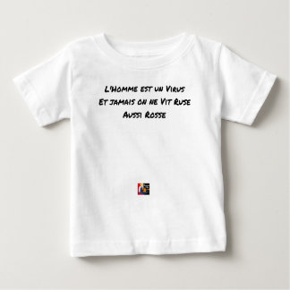 THE MAN IS A VIRUS, AND NEVER TRICK WAS NOT SEEN BABY T-Shirt