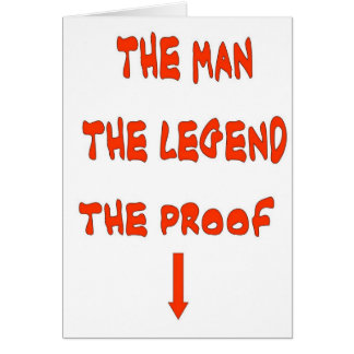 THE MAN THE LEGEND GREETING CARD