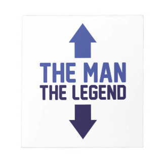 The Man The Legend Notepad