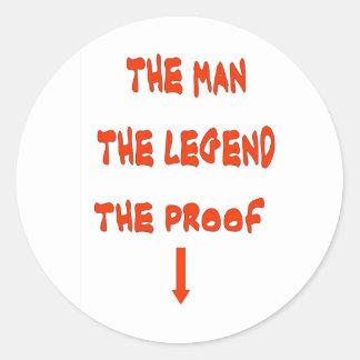 THE MAN THE LEGEND ROUND STICKER
