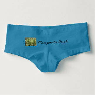 The Manzanita Bush Panties