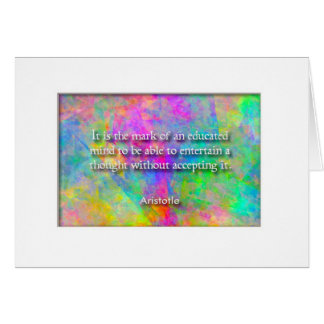 """""""The mark of an educated mind...""""  Aristotle quote Card"""