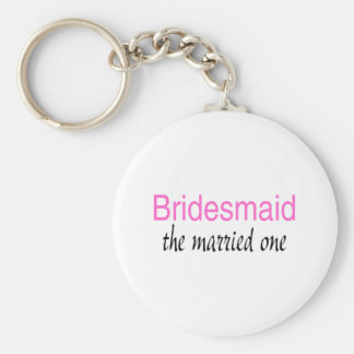 The Married One (Bridesmaid) Keychain